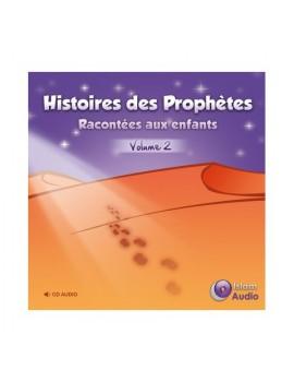 Histoires des Prophètes racontées aux enfants vol 2