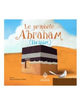Le prophète Ibrahim عليه السلام