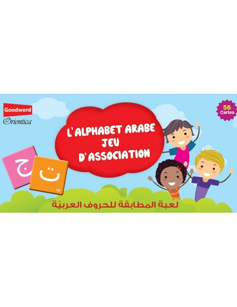 L'Alphabet arabe : Jeu d'association (56 cartes)