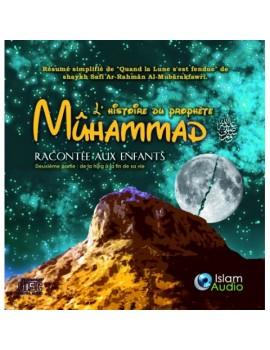 L'histoire du prophète Mûhammad racontée aux enfants cd audio