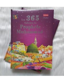 Les 365 histoires du Prophète Muhammad صلى الله عليه و سلم