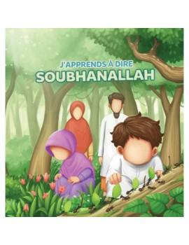 J'apprends à dire SUBHANALLAH