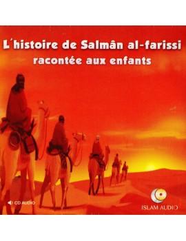 L'Histoire de Salmân Al-Farissi racontée aux enfants - cd audio