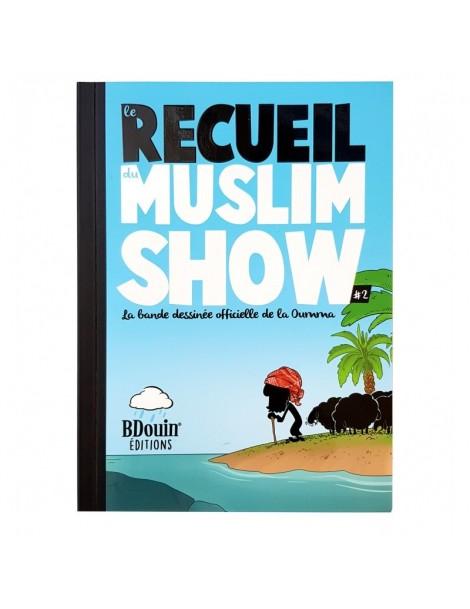 Muslim'Show - Recueil 2