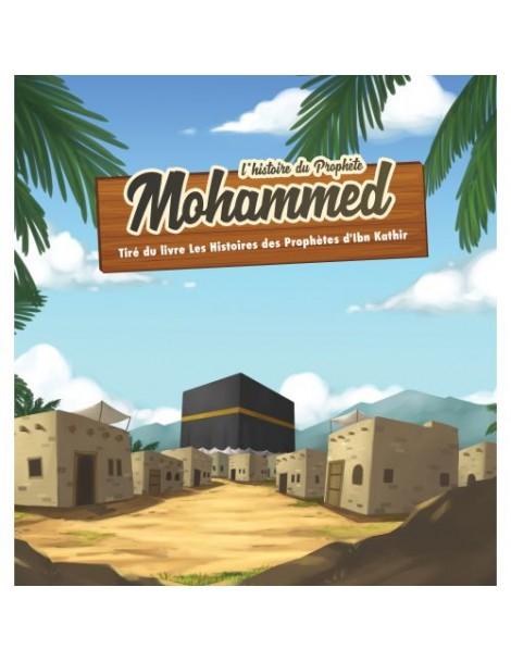L'histoire du prophète Mohammend 7/12 ans