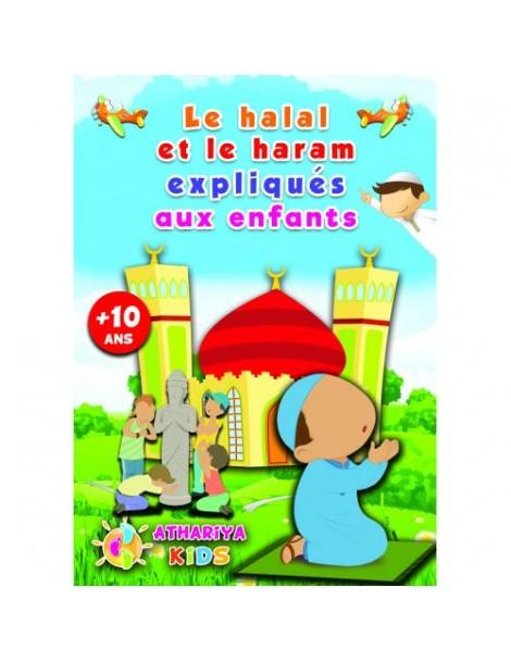 Le Halal et le Haram expliqués aux enfants +10 ans