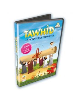 Tawhid, le message des Prophètes