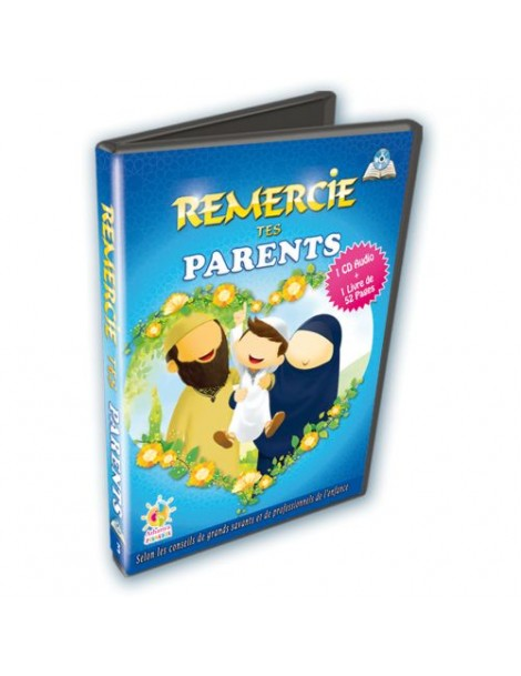 Remercie tes Parents Cd audio + Livre