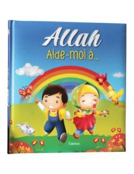 Allah Aide-moi à...