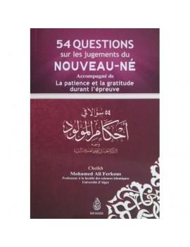 54 Questions sur les jugements du Nouveau-Né - Sheikh Ferkous