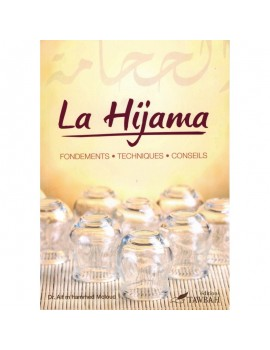 La Hijama (Cupping therapy) fondements techniques conseils