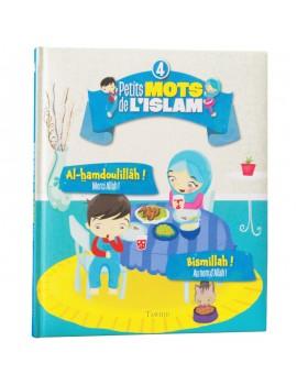 Petits mots de l'islam n°4 : Al-hamdoulillâh ! Bismillah !