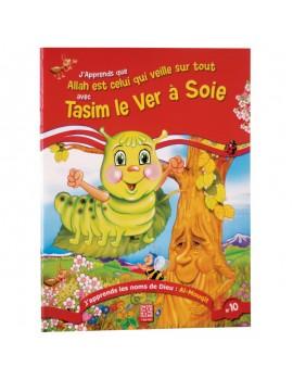 J'apprends les noms d'Allah - Tasim le Ver à Soie