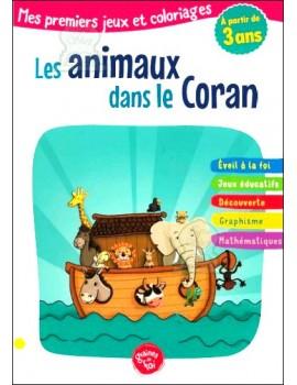 Mes premiers jeux et coloriages : Les animaux dans le Coran