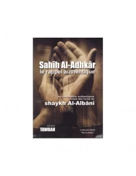 Sahih al adhkar le rappel authentique - Sheikh Al Albani