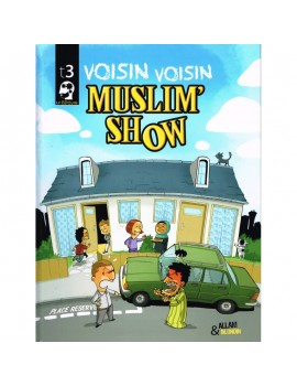 "BD Muslim'Show - TOME 3 ""Voisin-Voisin"""