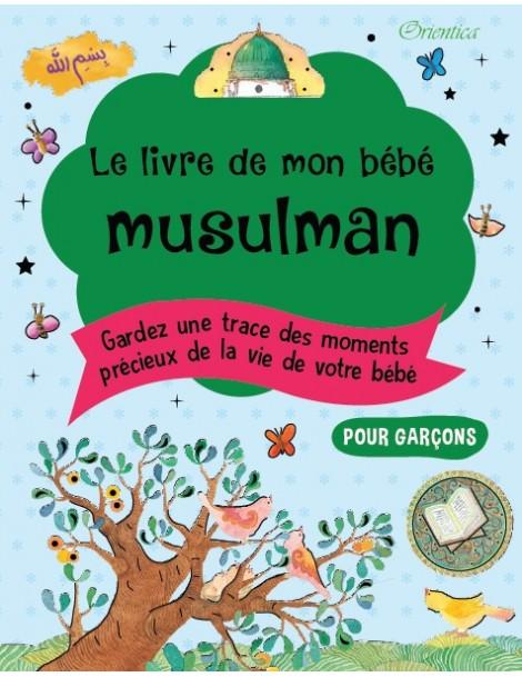 8900eebccd914 Le livre de mon bébé musulman (version garçon)