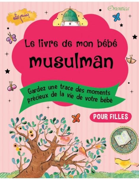 Le livre de mon bébé musulman (version fille)
