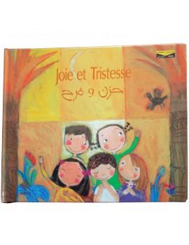 Joie et Tristesse - Livre Bilingue