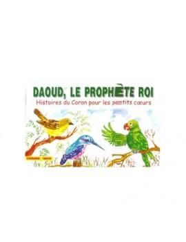 Daoud, le prophète-roi