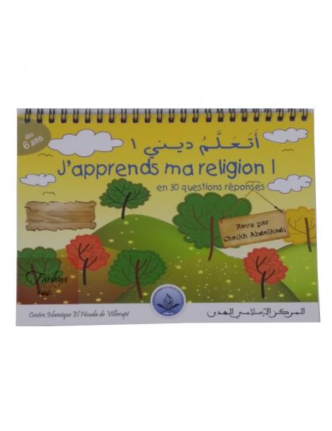 J'apprends ma religion 1 dès 6 ans