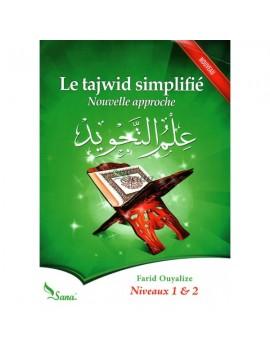 Le tajwid simplifié : Nouvelle approche, Niveaux 1 & 2