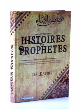 L'authentique des Histoires des Prophètes