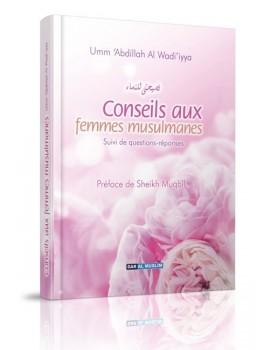Conseils aux femmes musulmanes - Suivi de questions-réponses