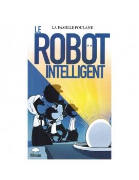 Le robot intelligent - La famille Foulane