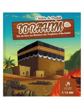 L'histoire du prophète Ibrahim 7/12 ans