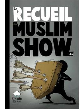Muslim'Show - Recueil 3