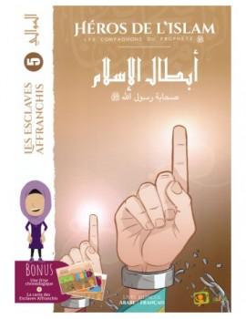 HÉROS DE L'ISLAM - Les esclaves affranchis